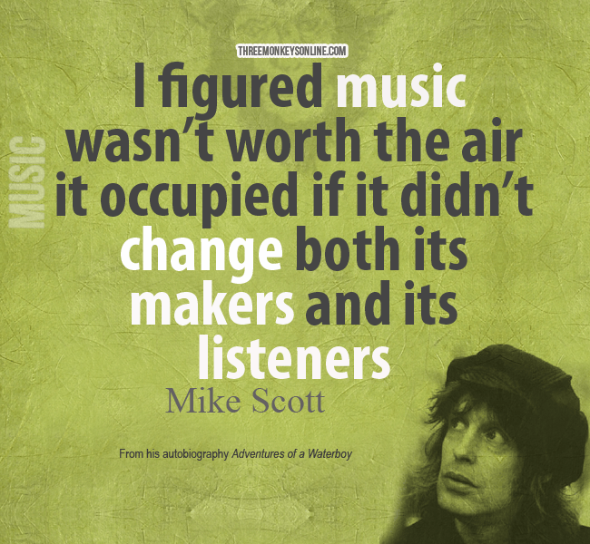 Mike Scott on the value of music