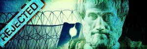 From Aristotle to the Immigrant Detention Centres